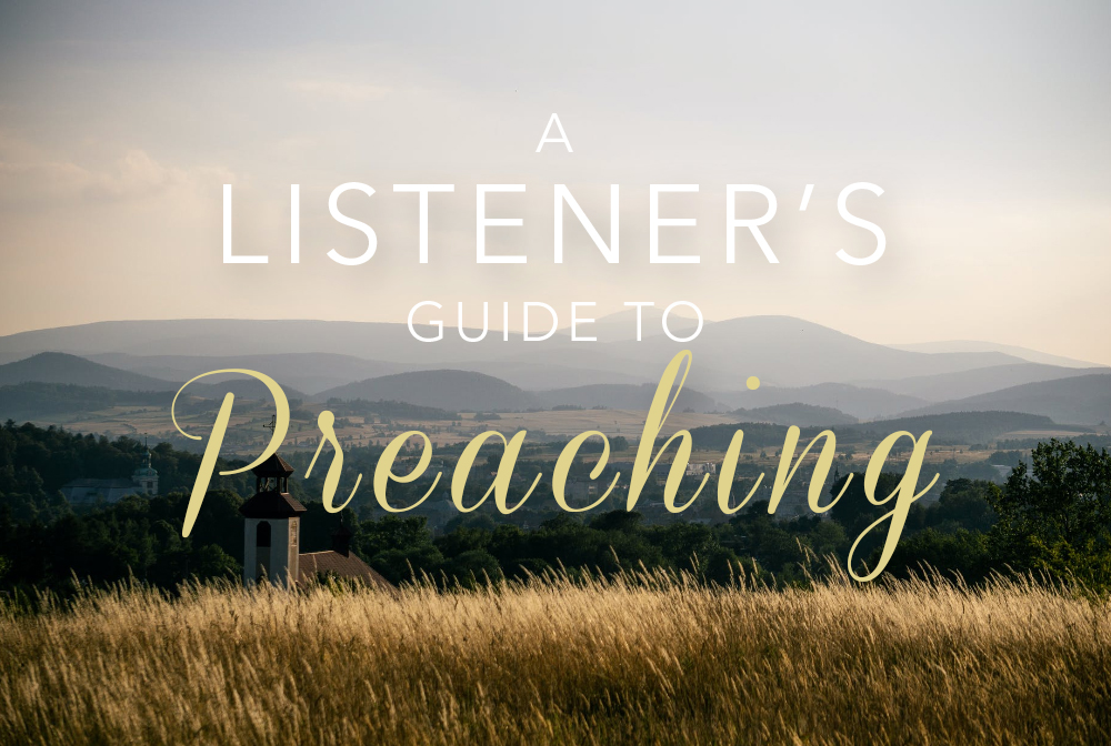A Listener's Guide to Preaching