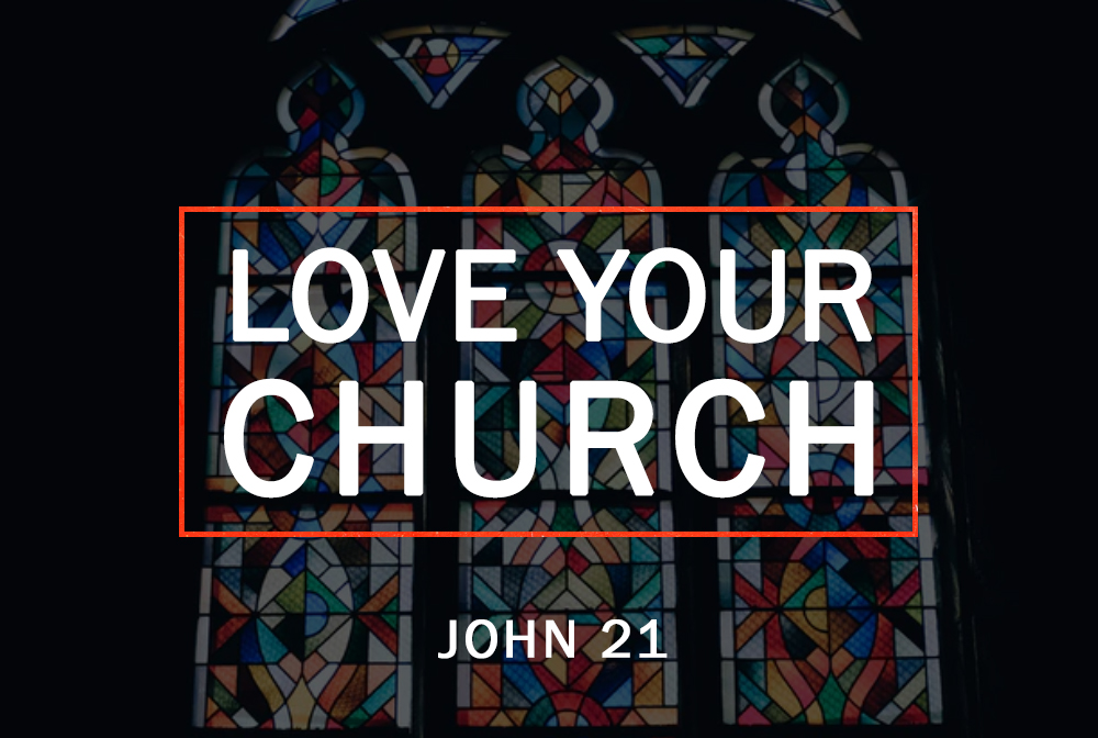 Love Your Church