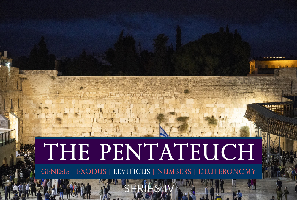 The Pentateuch Series IV